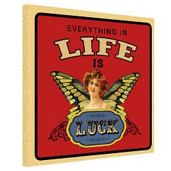 Картина на полотні 50х50 Everything in life is luck (H5050_DVD017)