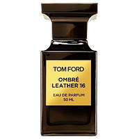 Tom Ford Ombre Leather 16 Парфюмированная вода 50 ml EDP (Том Форд Омбре Леазер Лезер Кожа) Мужской Парфюм EDT