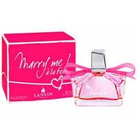Парфюмированная вода (лицензия) Эмираты Lanvin Marry Me A La Folie (75 ml)