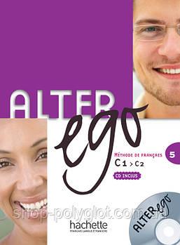 Alter Ego 5 Livre de l eleve + CD audio
