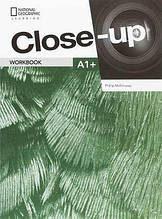 Тетрадь Close-Up Second Edition A1+ Workbook with Online Workbook / National Geographic - Cengage Learning​​​​