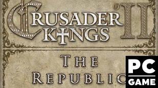 Crusader Kings II: The Republic PC