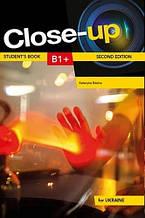 Пособие для Украины НУШ: Close-Up for Ukraine B1+ Student's Book (Kateryna Basina)