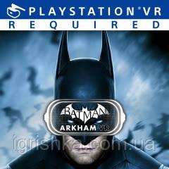 Batman: Arkham VR Ps4 (Цифровой аккаунт для PlayStation 4)