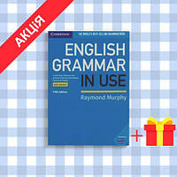 Грамматика English Grammar in Use 5th Edition Book with answers ISBN 9781108457651