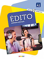 Книга Edito A1 Livre eleve + DVD-Rom (audio et video) Edition 2016 ISBN 9782278083183