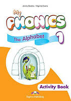 Рабочая тетрадь My Phonics 1 The Alphabet Activity Book ISBN 9781471545467