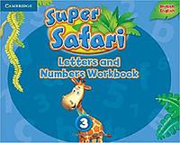 Super Safari 3 Letters and Numbers Workbook
