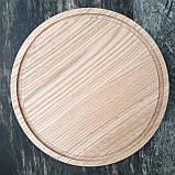 Доска для пиццы 25 см.кухонная разделочная круглая деревянная из ясеня, дуба РД-19, фото 3