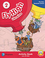 Fly High. Level 2. Activity Book (+ CD)