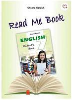 Англійська мова Книга для читання Read me Book 7 клас Нова програма Авт: Карп'юк О. Вид-во: Лібра Терра