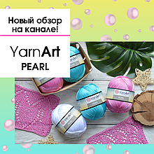 "Новый обзор ""холодной"" 100% вискозы Yarnart Pearl"