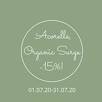 Акция!  Скидка -15% на ТМ  Acorelle,Organic Surge!