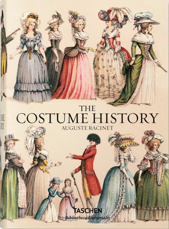 Auguste Racinet. The Costume History (Bibliotheca Universalis)