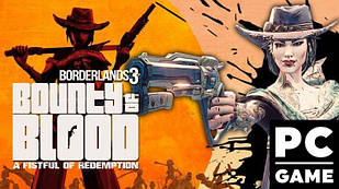 Borderlands 3: Bounty of Blood (Epic) PC