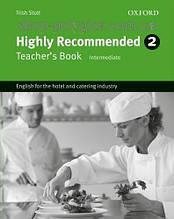 Книга для учителя Highly Recommended New Edition 2 Teacher's Book