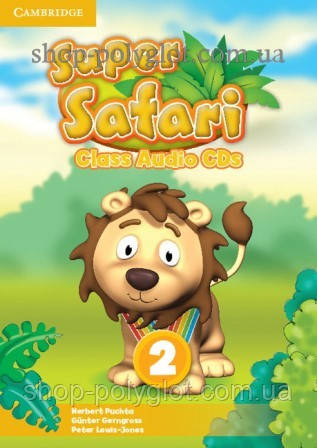 Аудио диск Super Safari 2 Class Audio CDs