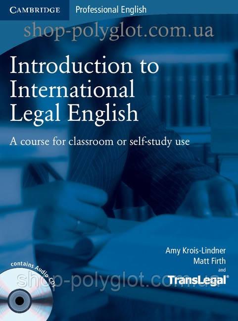 Учебник Introduction to International Legal English with Audio CDs