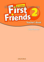 Книга для учителя First Friends 2nd Edition 2 Teacher's Book