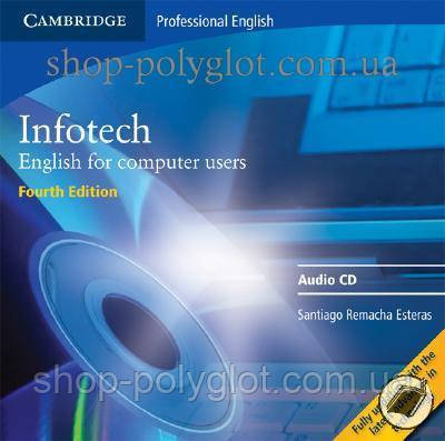 Аудио диск Infotech Fourth Edition Audio CD