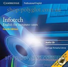 Аудио диск Infotech Fourth Edition Audio CD