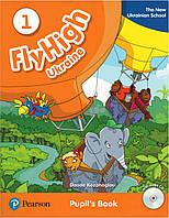 "Fly High 1 Pupil""s Book + CD UKRAINE"