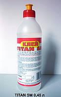 Клей TITAN SM 0,45L Marbet