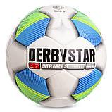 Мяч футбольный №5 PU ламин. DERBYSTAR STRATOS PRO Replica FB-2152, фото 2