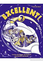 """Excellent 2. Activity Book. Вид.""""Longman (Pearson Education)"""""""