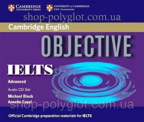 Аудио диск Objective IELTS Advanced Class CDs