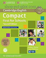 Набор книг Compact First for Schools Second Edition Student's Pack (Student's Book without answers with CD-ROM, Workbook without answers with
