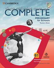 Книга для учителя Complete Preliminary for Schools Teacher's Book with Downloadable Resource Pack