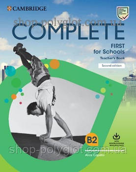 Книга для вчителя Complete First Second Edition for Schools TB with Downloadable Resource Pack