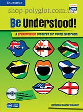Книга с диском Be Understood! with Audio CDs and CD-ROM