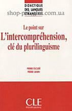 Книга Le point sur l'intercompréhension, clé du plurilinguisme