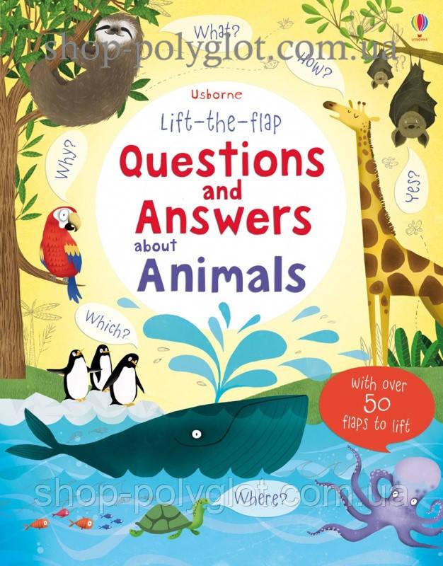 Книга с окошками Lift-the-Flap Questions and Answers about Animals