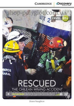 Книга Rescued: The Chilean Mining Accident