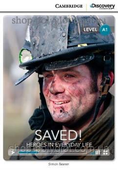 Книга Saved! Heroes in Everyday Life