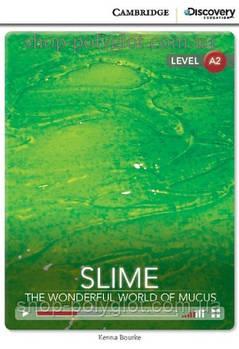 Книга Slime: The Wonderful World of Mucus