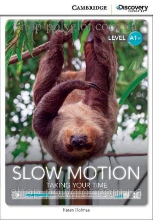 Книга Slow Motion: Taking Your Time with Online Access Code