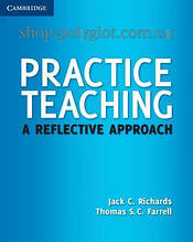 Книга Practice Teaching. A Reflective Approach