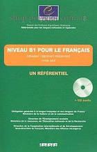 Книга с диском Un Référentiel B1 pour le Français avec CD audio