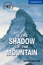 Книга In the Shadow of the Mountain with Downloadable Audio