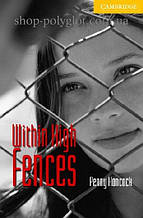 Книга Within High Fences with Downloadable Audio