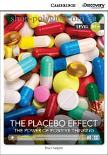 Книга The Placebo Effect: The Power of Positive Thinking with Online Access Code