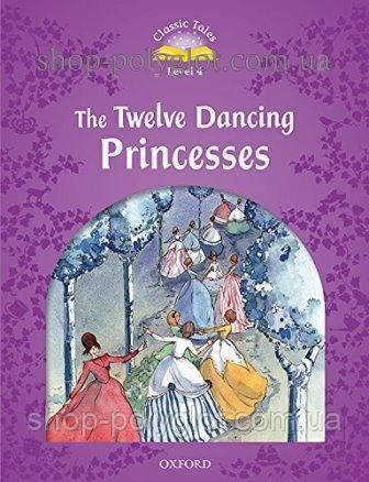 Книга The Twelve Dancing Princesses Audio Pack
