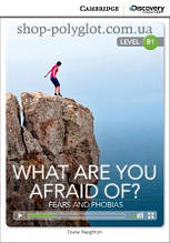 Книга What Are You Afraid Of? Fears and Phobias with Online Access Code