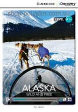 Книга Alaska: Wild and Free with Online Access Code