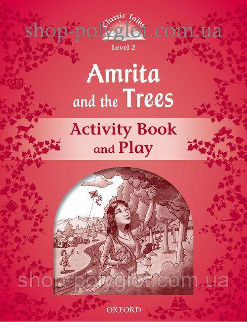 Рабочая тетрадь Amrita and the Trees Activity Book and Play