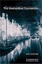 Книга The Amsterdam Connection with Downloadable Audio